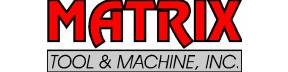 Matrix Tool & Machine, Inc.