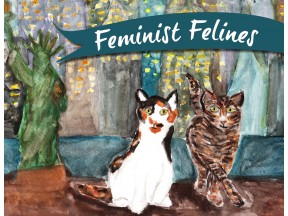 Feminist Felines: Girl Power & Cats