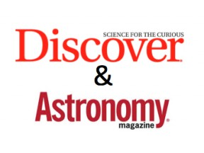 Discover + Astronomy Magazines = Best science and astronomy magazines in the known universe!