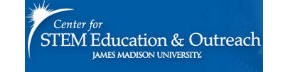 James Madison University Center for STEM Education and Outreach